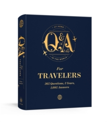 Q and A a Day for Travelers : 365 Questions, 3 Years, 1,095 Answers, Miscellaneous print Book