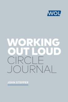 Working Out Loud: The Circle Workbook, Hardback Book