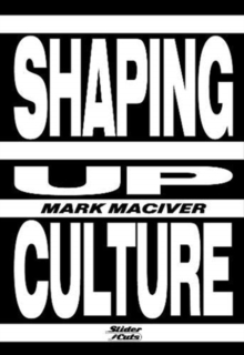 Shaping Up Culture, Paperback / softback Book