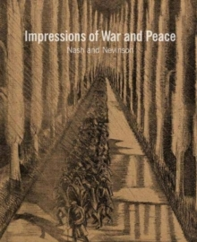 Nash & Nevinson: Impressions of War and Peace, Paperback / softback Book