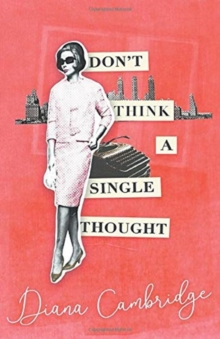 Don't Think a Single Thought, Paperback / softback Book