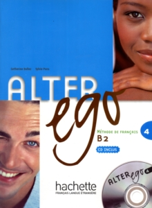 Alter Ego : Livre de l'eleve & CD audio 4, Mixed media product Book