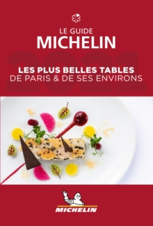 Les plus belles tables de Paris & ses environs - The MICHELIN Guide 2021 : The Guide Michelin