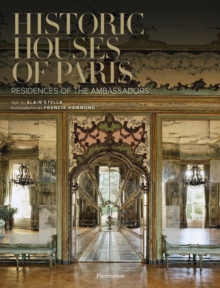 Historic Houses of Paris, Hardback Book