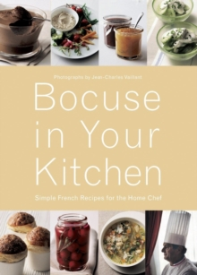 Bocuse in Your Kitchen: Simple French Recipes for the Home Chef, Hardback Book