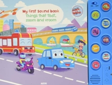 THINGS THAT TOOT ZOOM & VROOM, Hardback Book