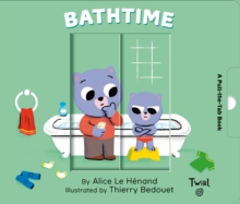 Pull and Play Books: Bathtime, Board book Book