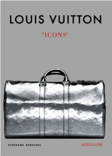 Louis Vuitton Icons : Icons, Hardback Book