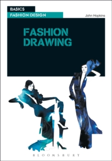 Basics Fashion Design 05: Fashion Drawing, Paperback Book