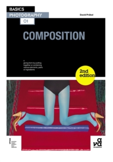 Basics Photography 01: Composition, Paperback Book
