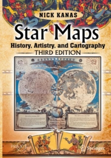 Star Maps : History, Artistry, and Cartography, Hardback Book