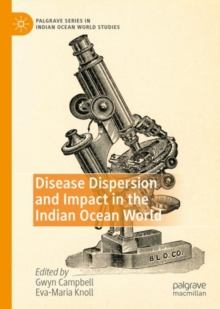 Disease Dispersion and Impact in the Indian Ocean World, EPUB eBook