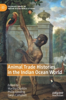 Animal Trade Histories in the Indian Ocean World, Hardback Book