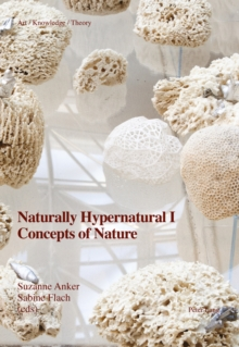 Naturally Hypernatural I: Concepts of Nature, Paperback / softback Book