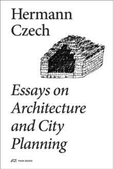 Essays on Architecture and City Planning, Hardback Book