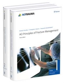 AO Principles of Fracture Management : Vol. 1: Principles, Vol. 2: Specific fractures, Hardback Book