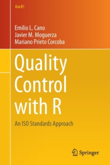 Quality Control with R : An ISO Standards Approach, Paperback / softback Book