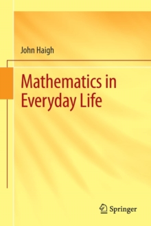 Mathematics in Everyday Life, Paperback / softback Book