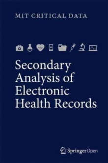 Secondary Analysis of Electronic Health Records, Hardback Book