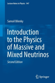 Introduction to the Physics of Massive and Mixed Neutrinos, Paperback / softback Book