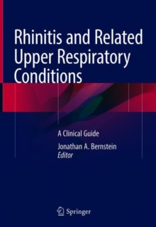 Rhinitis and Related Upper Respiratory Conditions : A Clinical Guide, Hardback Book