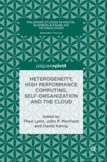 Heterogeneity, High Performance Computing, Self-Organization and the Cloud, Hardback Book