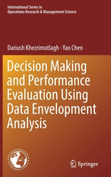 Decision Making and Performance Evaluation Using Data Envelopment Analysis, Hardback Book