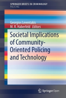 Societal Implications of Community-Oriented Policing and Technology, Paperback / softback Book