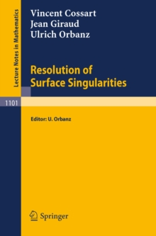 Resolution of Surface Singularities : Three Lectures