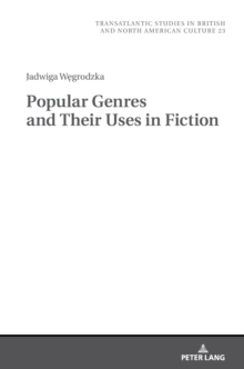 Popular Genres and Their Uses in Fiction, Hardback Book
