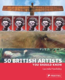 50 British Artists You Should Know, Paperback Book