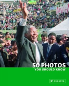 50 Photos You Should Know, Paperback Book