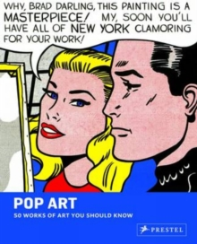 Pop Art : 50 Works of Art You Should Know, Paperback Book