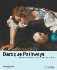 Baroque Pathways: The National Galleries Barberini Corsini in Rome, Hardback Book