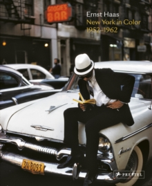Ernst Haas : New York in Color, 1952-1962, Hardback Book