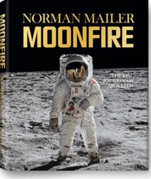 MoonFire : The Epic Journey of Apollo 11, Hardback Book