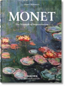Monet or the Triumph of Impressionism, Hardback Book
