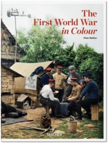 The First World War in Colour, Hardback Book