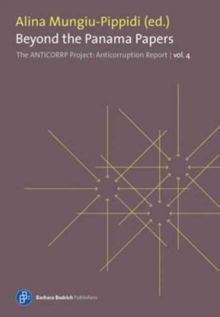 Beyond the Panama Papers. The Performance of EU Good Governance Promotion : The Anticorruption Report, volume 4, Paperback / softback Book
