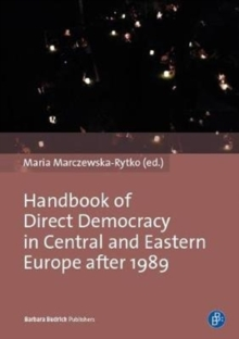 Handbook of Direct Democracy in Central and Eastern Europe after 1989, Paperback / softback Book