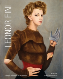 Leonor Fini : Catalogue Raisonne of the Oil Paintings, Hardback Book
