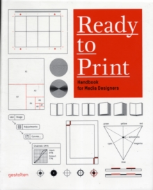 Ready to Print : Handbook for Media Designers, Paperback Book