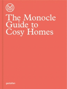 The Monocle Guide to Cosy Homes, Hardback Book