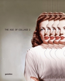 The Age of Collage Vol. 2, Paperback Book