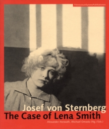 Josef von Sternberg - The Case of Lena Smith