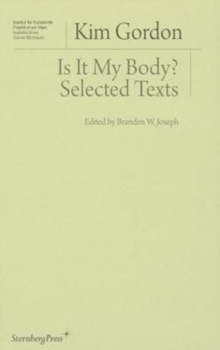Is It My Body? - Selected Texts