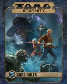 Torg Eternity Core Rules, Hardback Book