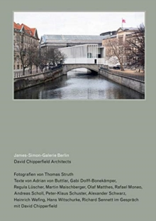 David Chipperfield Architects: James-Simon-Galerie Berlin, Paperback / softback Book