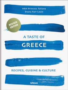 A Taste of Greece : Recipes, Cuisine & Culture, Hardback Book