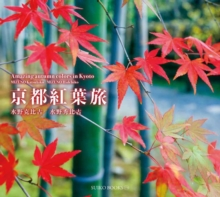 Amazing Autumn Colors in Kyoto, Paperback / softback Book